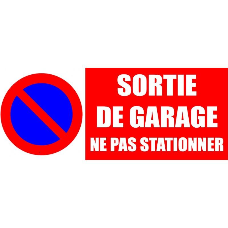 Panneau sortie de garage ne pas stationner for Panneau d interdiction de stationner devant un garage
