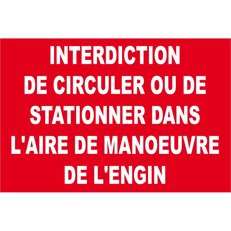 Panneau interdiction de circuler ou de stationner dans l for Panneau d interdiction de stationner devant un garage