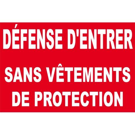 Panneau d fense d 39 entrer sans v tements de protection for Stationnement devant garage sans panneau