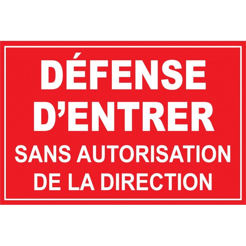 Panneau d fense d 39 entrer sans autorisation sp ciale for Stationnement devant garage sans panneau