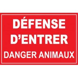 Défense d'entrer danger animaux