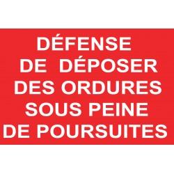 Défense de déposer des ordures sous peine de poursuites