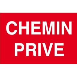 """Panneau """"Chemin privé"""""""
