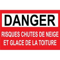 """Panneau """"Danger risques chutes de neige et glace de la toiture"""""""