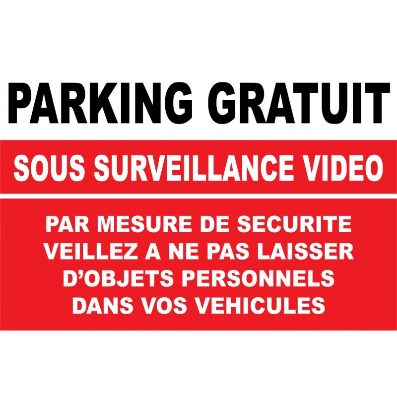 panneau parking gratuit sous surveillance vid o. Black Bedroom Furniture Sets. Home Design Ideas