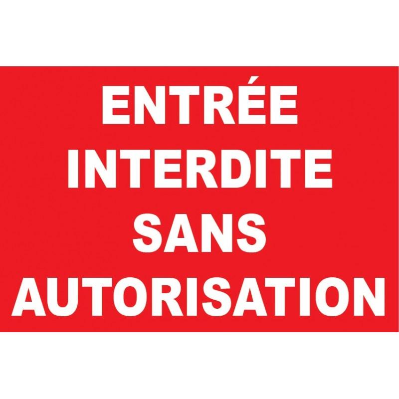 Panneau entr e interdite sans autorisation for Stationnement devant garage sans panneau