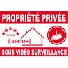 Panneau propriété privée sous vidéo surveillance