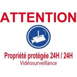 """Panneau """"Attention propriété protégée 24H/24 vidéosurveillance"""""""