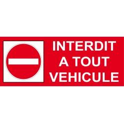 Interdit a tout véhicule