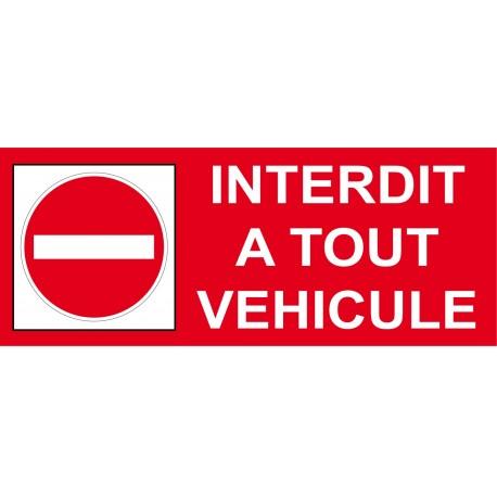 Panneau Interdit a tout véhicule