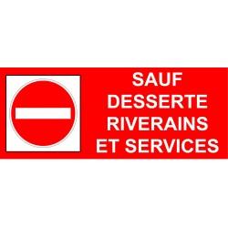 Sauf desserte riverains et services 500x200mm