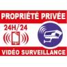 Panneau propiété privée vidéo surveillance 24h/24