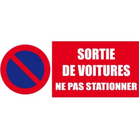 Panneau signalétique Sortie de voiture ne pas stationner