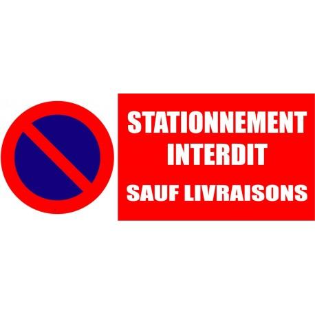 Panneau signalétique Stationnement interdit sauf livraisons