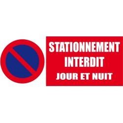 Stationnement interdit jour et nuit