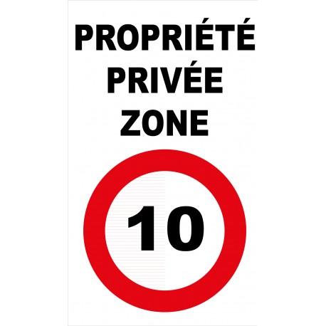 Panneau propriété privée zone 10km/h