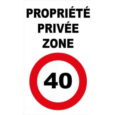 Panneau propriété privée zone 40km/h