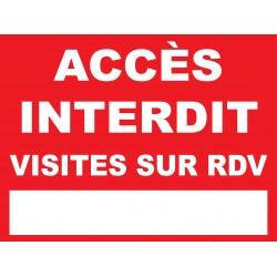 """Panneau """"Accès interdit visites sur rdv"""""""