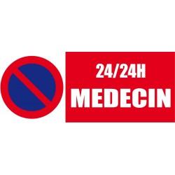 Stationnement interdit 24/24h médecin 500x200mm
