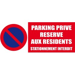 Panneau signalétique Parking privé réservé aux résidents
