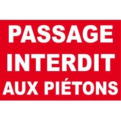 Passage interdit aux piétons