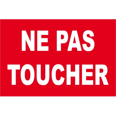 Ne pas toucher