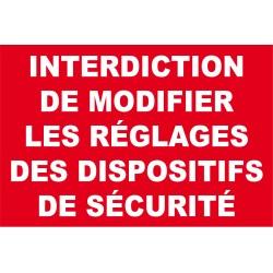 Interdiction de modifier les réglages des dispositifs de sécurité