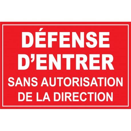 Défense d'entrer sans autorisation spéciale