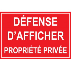 Défense d'afficher propriété privée