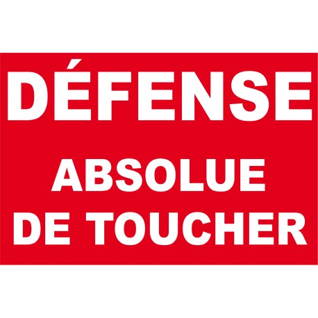Défense absolue de toucher