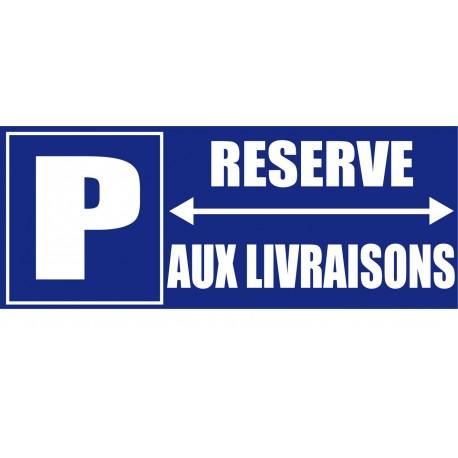 Parking réservé aux livraisons