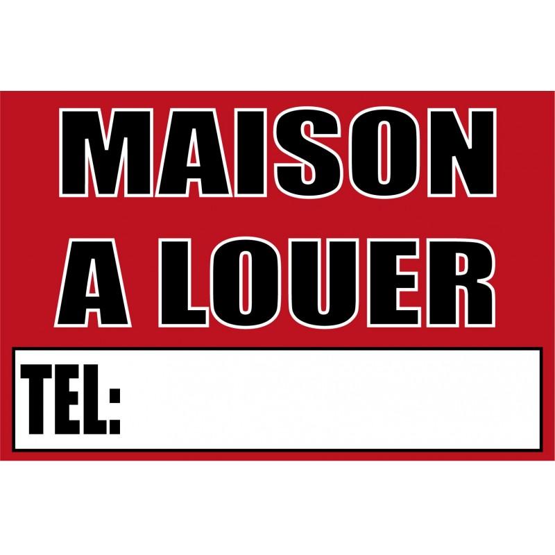 Pancarte maison louer for Maison a louer