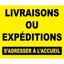 """Panneau """"Livraison ou expédition s'adresser à l'accueil"""""""