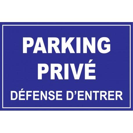 Parking privé défense de stationner
