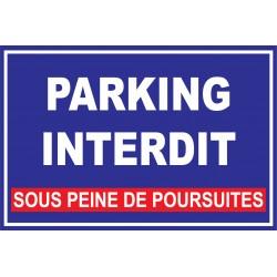 """Panneau """"Parking interdit sous peine de poursuites"""""""