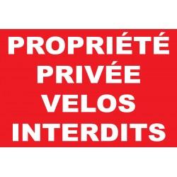 Panneau propriété privée vélos interdits