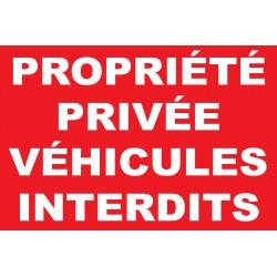 Panneau propriété privée véhicules interdits