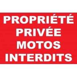 Panneau propriété privée motos interdits