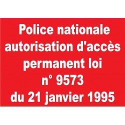 Panneau police nationale autorisation d'accès permanent loi n° 9573 du 21 janvier 1995