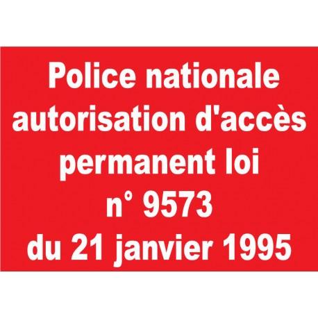 """Panneau """"Police nationale autorisation d'accès permanent loi n° 9573 du 21 janvier 1995"""""""