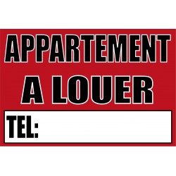 Pancarte Appartement à louer. Format 600x400mm.