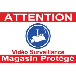 """Panneau """"Attention vidéo surveillance magasin protégé"""""""
