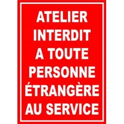 Atelier interdit à toute personne étrangère au service