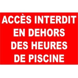 Panneau accès interdit en dehors des heures de piscine