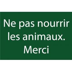 Panneaux ne pas nourrir les animaux merci