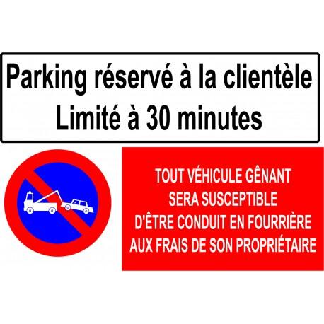 """Panneau réservé à la clientèle """"stationnement limité à 30 minutes"""""""