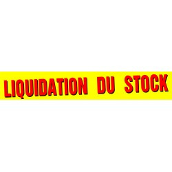 Banderole liquidation du stock