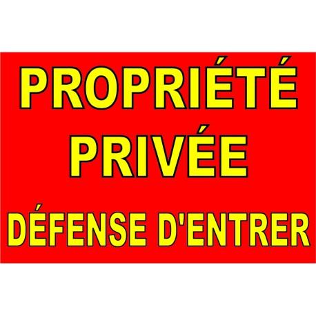 """Panneau """"Propriete privee defense d'entree danger de mort"""""""