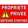 """Panneau """"Propriété privée défense d'entrée jaune"""""""