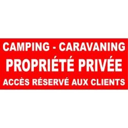 Panneau camping caravaning propriété privée accès réservé aux clients